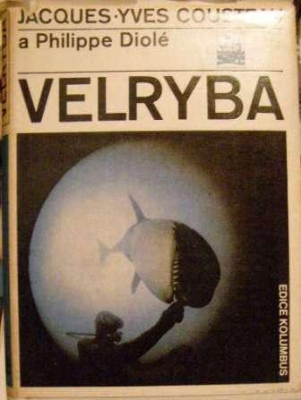 Velryba - J - Y. Cousteau a P. Diolé