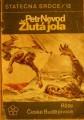 Žlutá jola - P. Nevod, il. B. Konečný