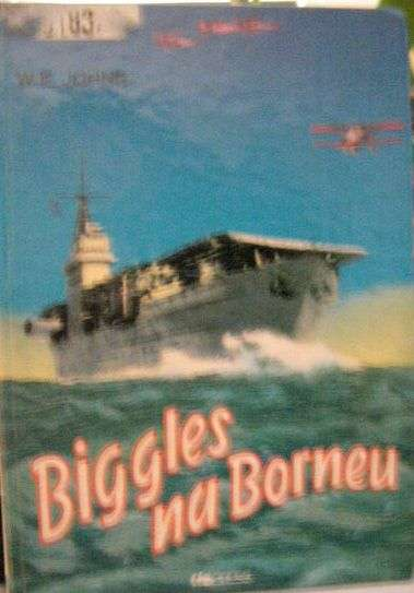 Biggles na Borneu - W. E. Johns