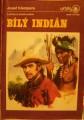 Bílý indián - J. Klempera, il. Z. Burian