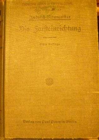 Die Fosteinrichtung (správa lesů, lesní plánování) - F. Judeich, M. Neumeister