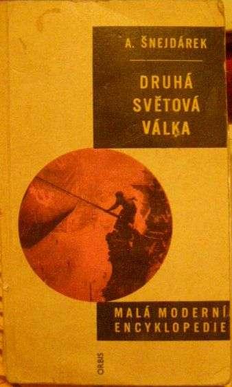 Druhá světová válka - A. Šnejdárek