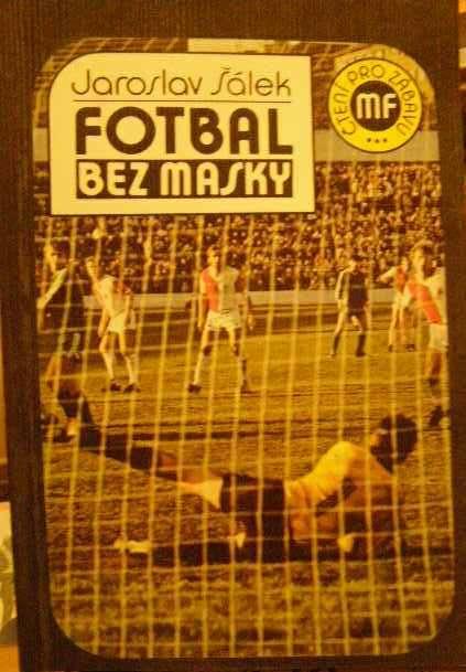 Fotbal bez masky - J. Šádek