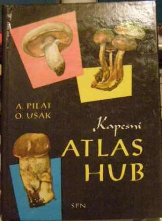 Kapesní atlas hub - A. Pilát, O. Ušák