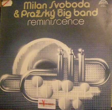 LP Milan Svoboda a Pražský Big band - Reminiscence