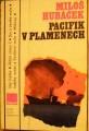 Pacifik v plamenech - M. Hubáček