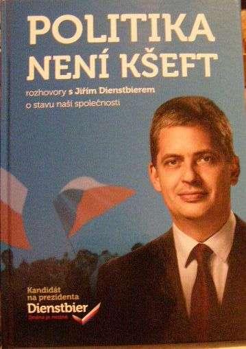 Politika není kšeft - rozhovory s J. Dienstbierem