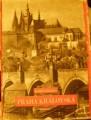 Praha královská - Z. Wirth - K. Plicka