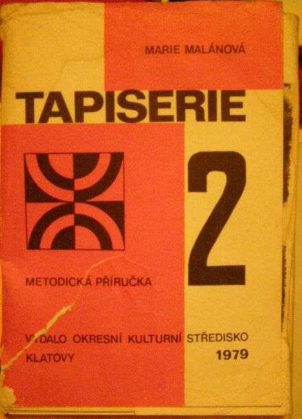 Tapiserie 2 (metodická příručka) - M. Malánová