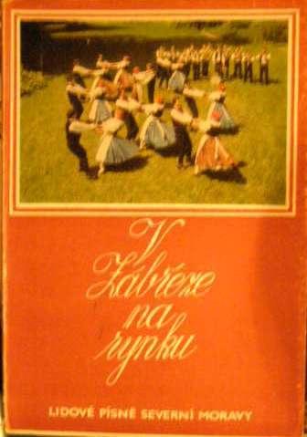 V Zábřeze na rynku - lidové písně severní Moravy