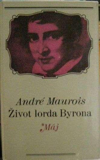 Život lorda Byrona - A. Maurois