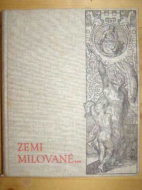 Zemi milováné (Mánesův odkaz národu) - J. Mánes.