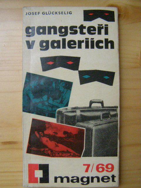 Gangsteři v galeriích