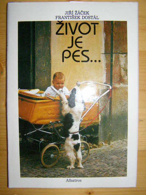 Život je pes - J. Žáček