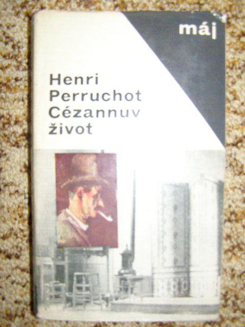 Cézannův život - H. Perruchot