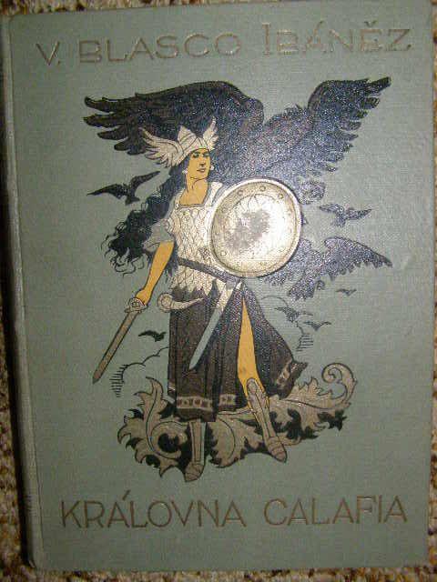 Královna Calafia - V. B. Ibaněz