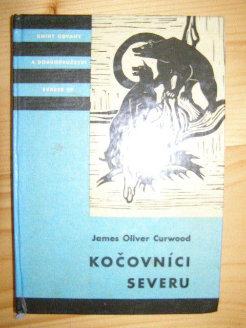 Kočovníci severu - J. O. Curwood