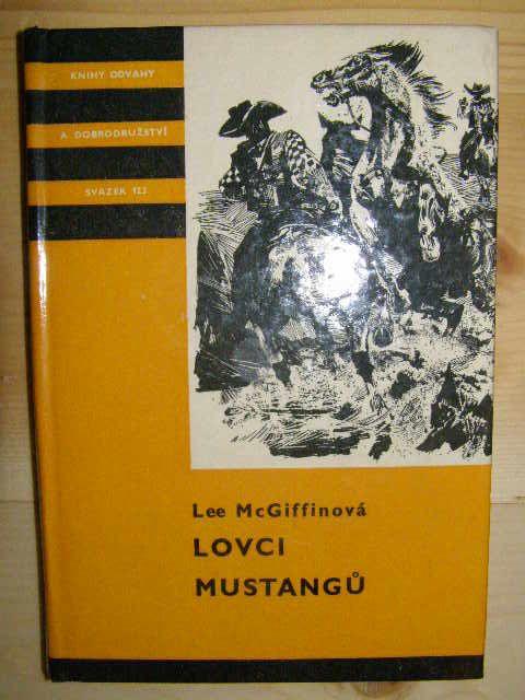 Lovci mustangů - L. Mc Giffinová