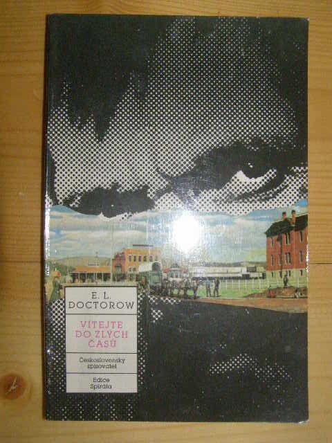 Vítejte do Zlých časů - E. L. Doctorow
