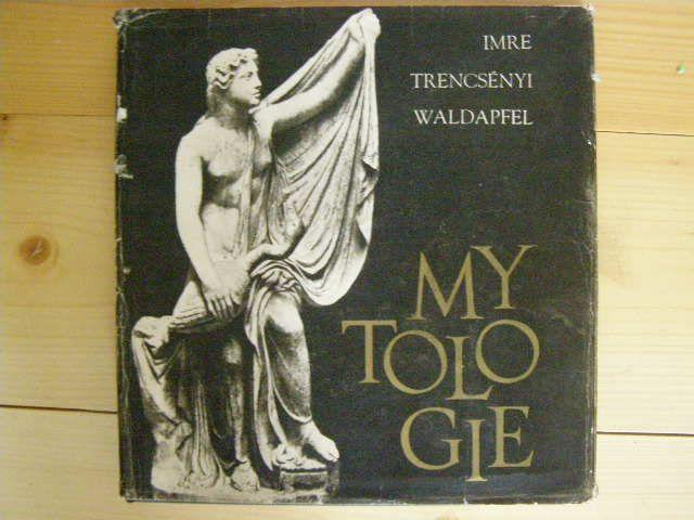 Mytologie - I. Trenscényi Waldapfel