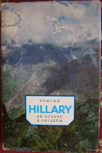 Od oceánu k oblakům - E. Hillary