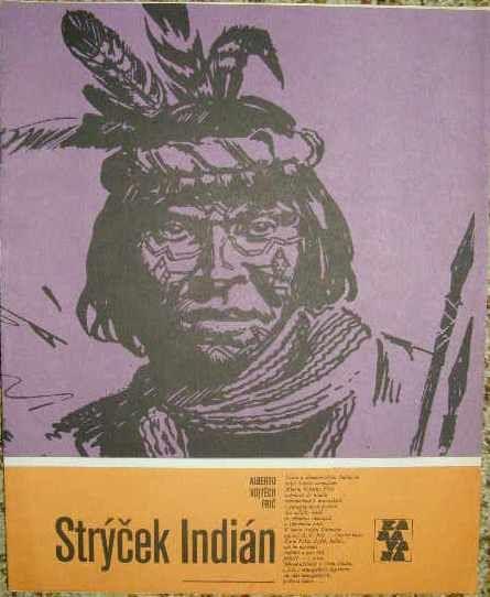 Strýček indián - A. V. Frič,