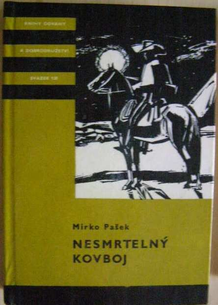 Nesmrtelný kovboj - M. Pašek