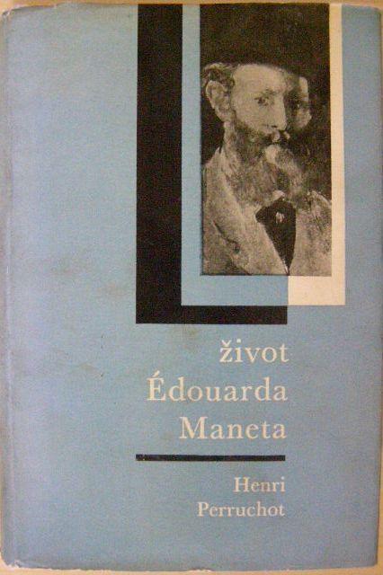 Život E. Maneta - H. Perruchot