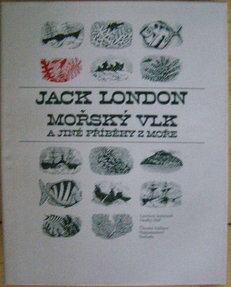 Mořský vlk a jiné povídky - J. London