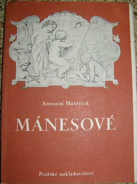 Mánesové - A. Matějček