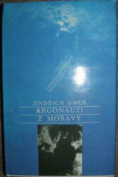 Argonauti z Moravy - J. Uher