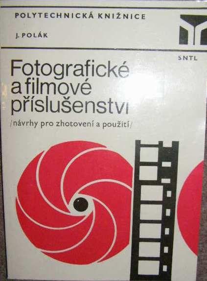 Fotografické a filmové příslušenství - J. Polák