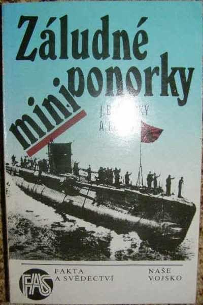 Záludné miniponorky - J. Borotský, A. Kuneš