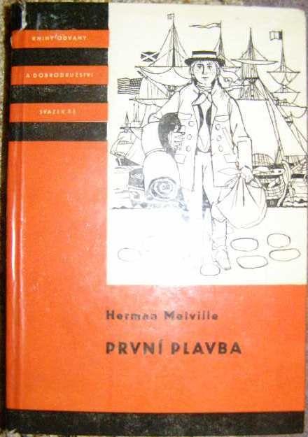 První plavba - H. Melville