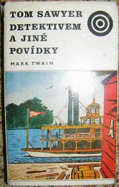 Tom Sawyer detektivem a jiné povídky - M. Twain, il. K. Lhoták