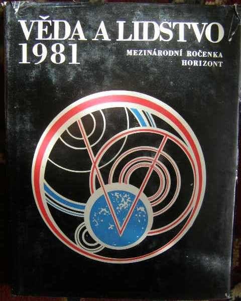 Věda a lidstvo 1981 - ročenka.