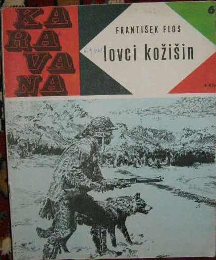 Lovci kožišin - F. Flos, il. Z. Burian