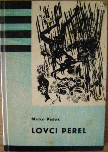 Lovci perel - M. Pašek (KOD)
