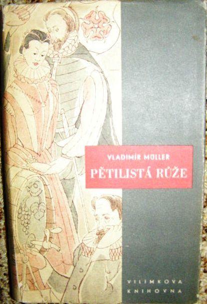Pětilistá růže - V. Müller