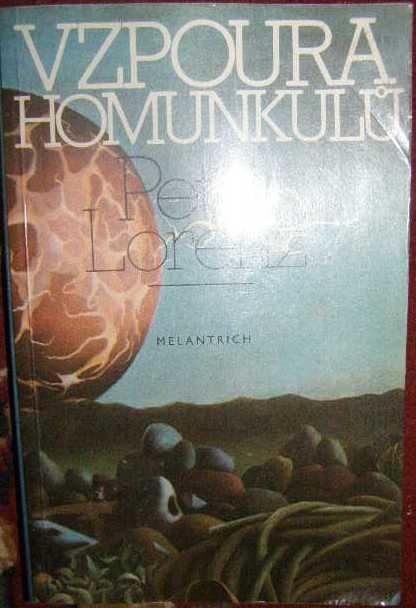 Vzpoura Homunkulů - P. Lorenz