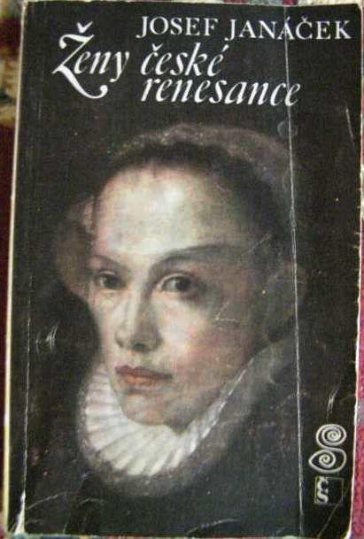 Ženy české renesance - J. Janáček