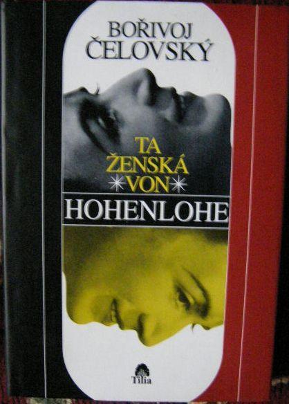 Ta ženská von Hohenlohe - B. Čelovský