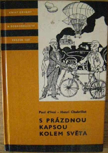 S prázdnou kapsou kolem světa - P. d´Ivoi, H. Chabrillat