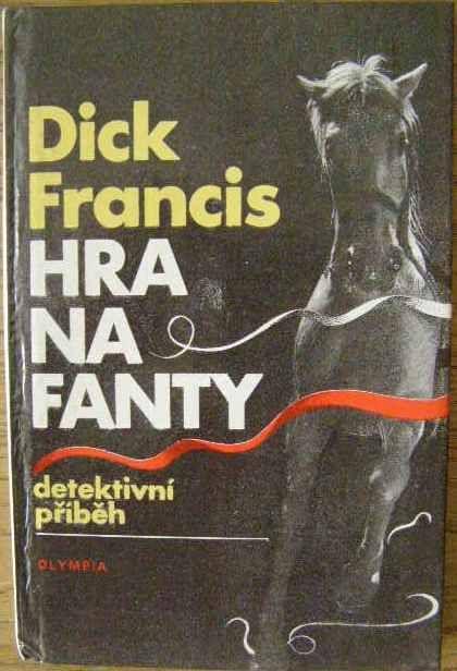 Hra na fanty - D. Francis