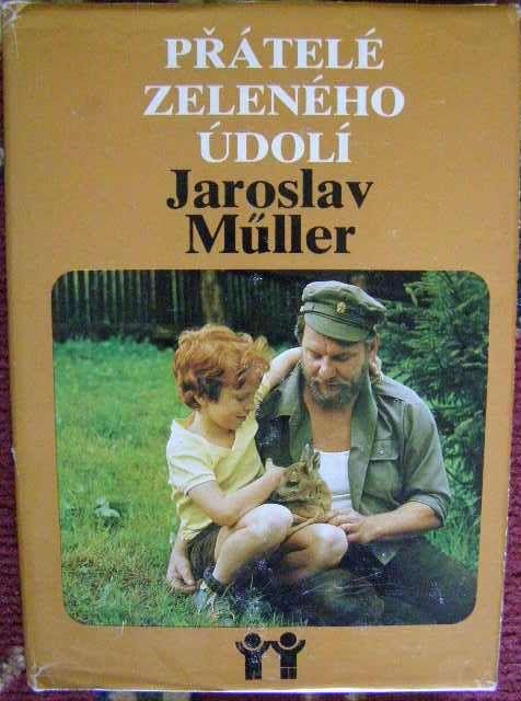 Přátelé Zeleného údolí - J. Müller