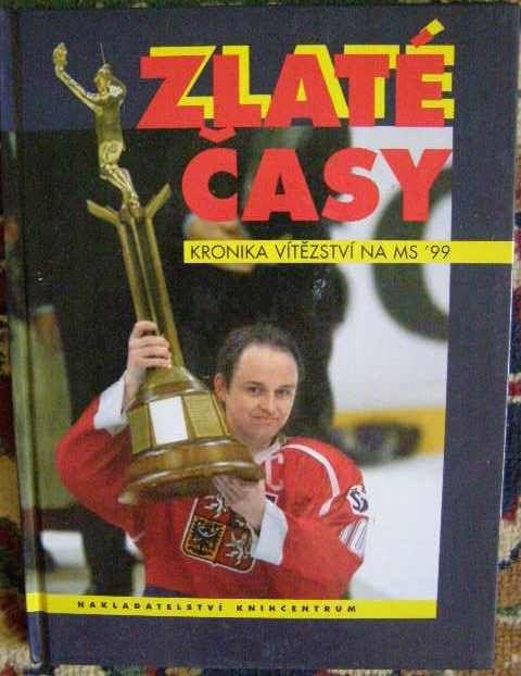 Zlaté časy - MS v hokeji 1999