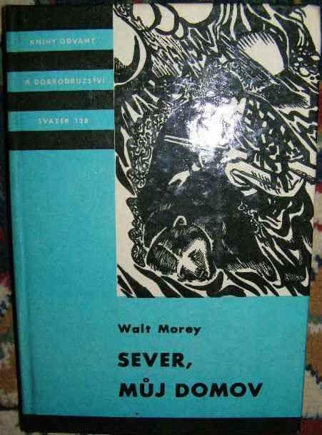 Sever, můj domov - W. Morey