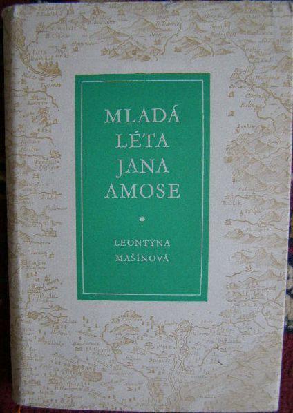 Mladá léta Jana Ámose - L. Mašínová