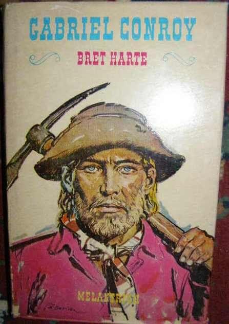 Gabriel Conroy - B. Harte, il. Z. Burian