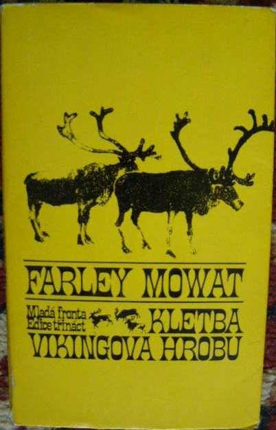 Kletba Vikingova hrobu - Farley Mowat